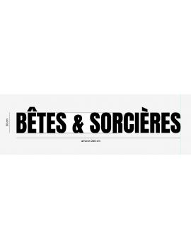 BETES & SORCIERES